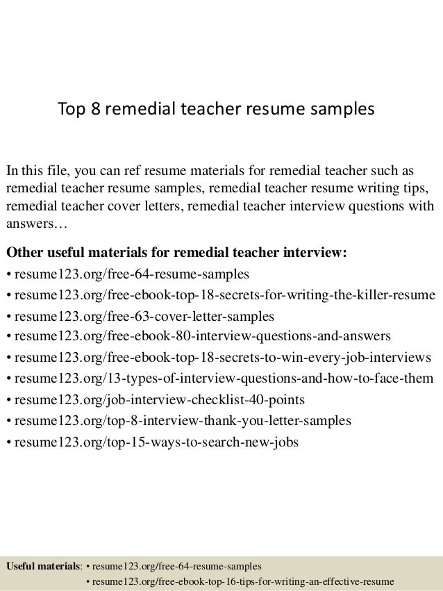 Top 8 Remedial Teacher Resume Samples In This File, You Can Ref Resume  Materials For ...  Teacher Resume Samples