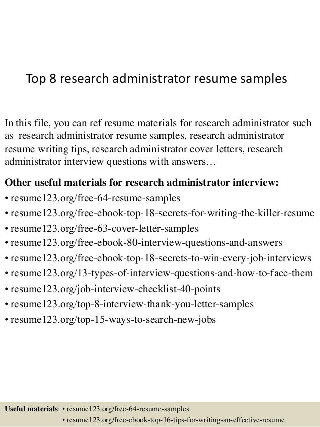 Captivating Top 8 Research Administrator Resume Samples In This File, You Can Ref  Resume Materials For ...