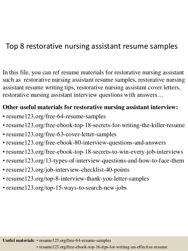 Top 8 Restorative Nursing Assistant Resume Samples In This File, You Can  Ref Resume Materials ...  Sample Nursing Assistant Resume