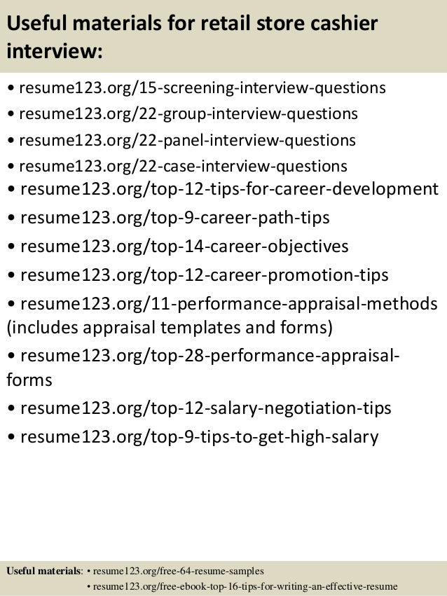 Useful materials for retail store cashier interview: • resume123.org/15-screening-interview-questions • resume123.org/22-g...