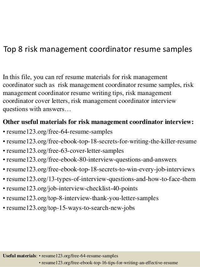 Top 8 Risk Management Coordinator Resume Samples In This File, You Can Ref  Resume Materials ...