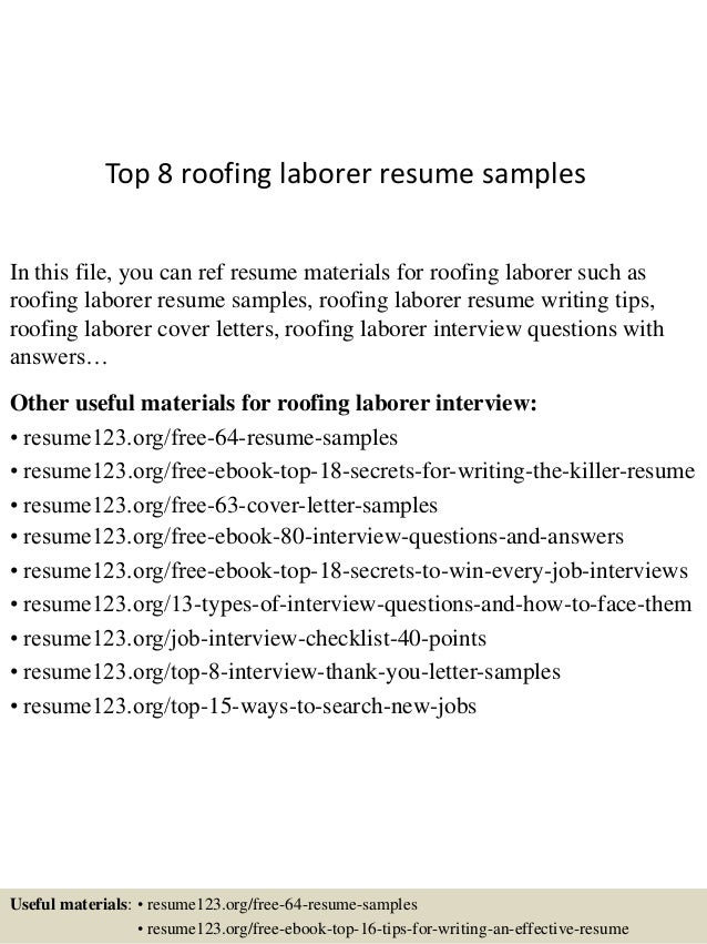 Top 8 Roofing Laborer Resume Samples