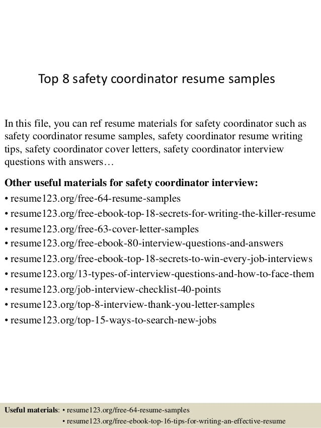 top 8 safety coordinator resume samples in this file you can ref resume materials for - Safety Coordinator Resume