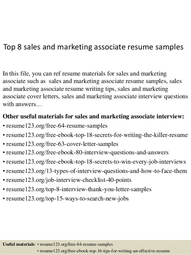 Top 8 Sales And Marketing Associate Resume Samples In This File, You Can  Ref Resume ...