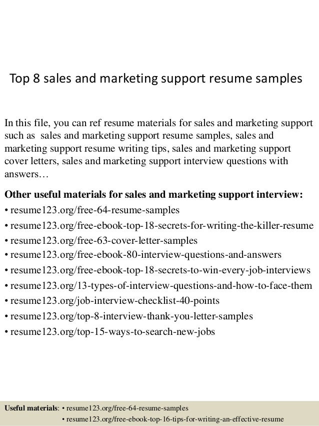 Top 8 sales and marketing support resume samples In this file, you can ref resume materials for sales and marketing suppor...