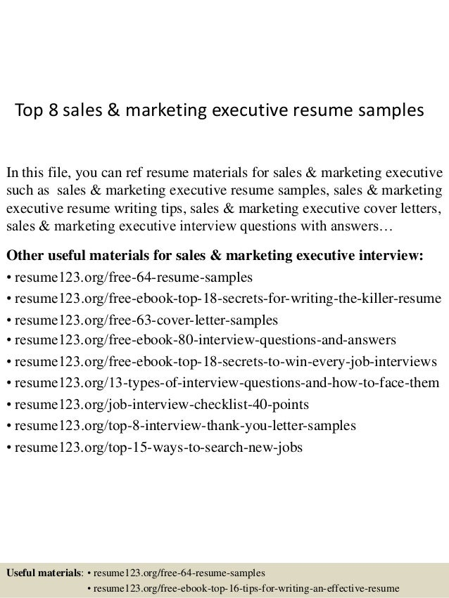 Top 8 Sales U0026 Marketing Executive Resume Samples In This File, You Can Ref  Resume ...