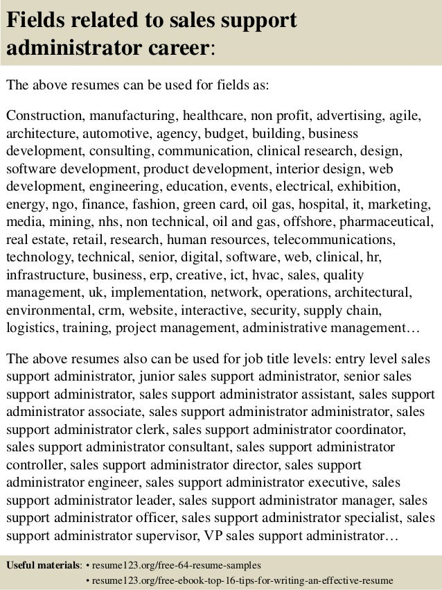 16 fields related to sales support administrator - Sales Administration Sample Resume