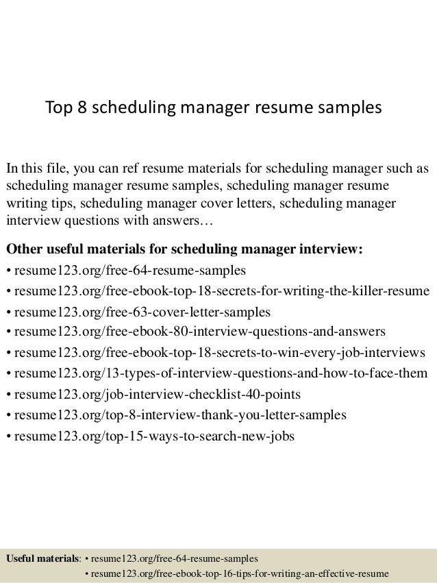 Top 8 Scheduling Manager Resume Samples In This File, You Can Ref Resume  Materials For ...
