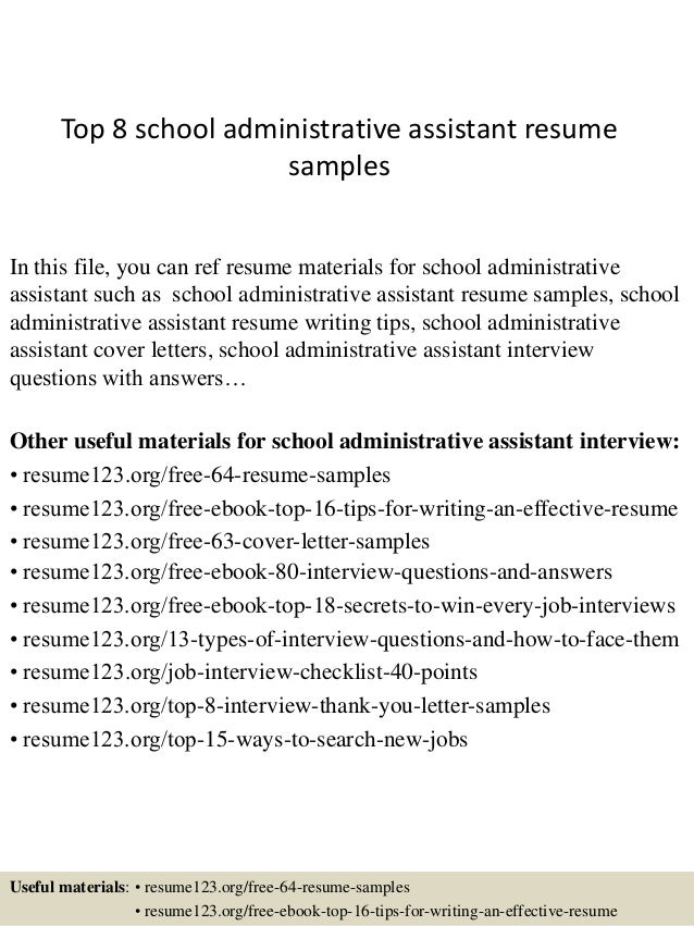 Top 8 School Administrative Assistant Resume Samples In This File, You Can  Ref Resume Materials ...  Sample Administrative Assistant Resumes