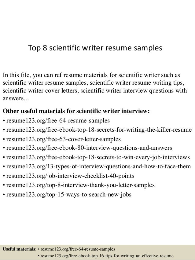 top 8 scientific writer resume samples in this file you can ref resume materials for - Writing Resumes Samples
