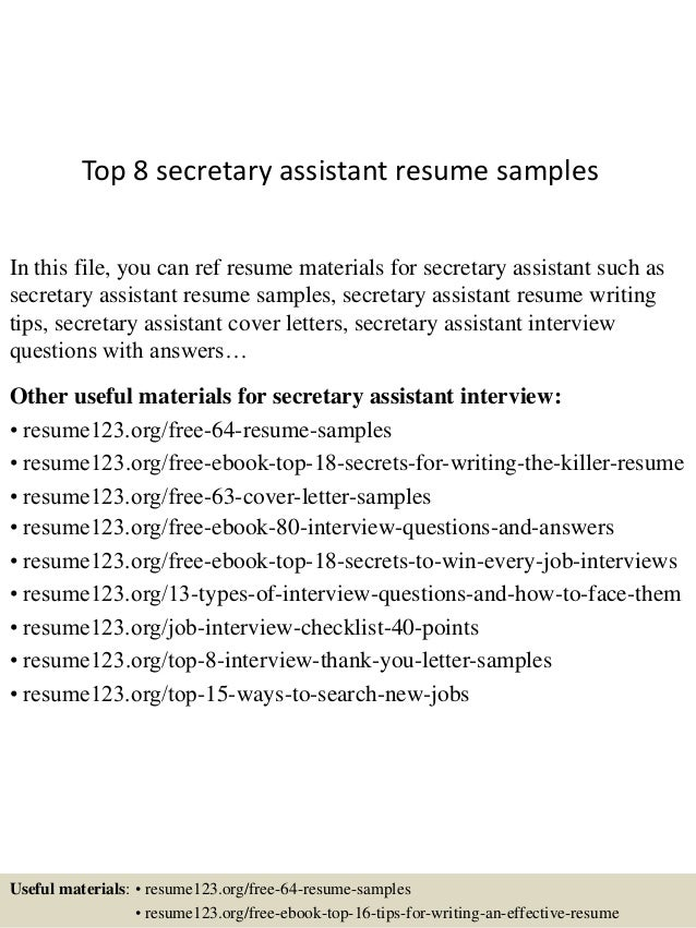 Top 8 Secretary Assistant Resume Samples In This File You Can Ref Resume  Materials For