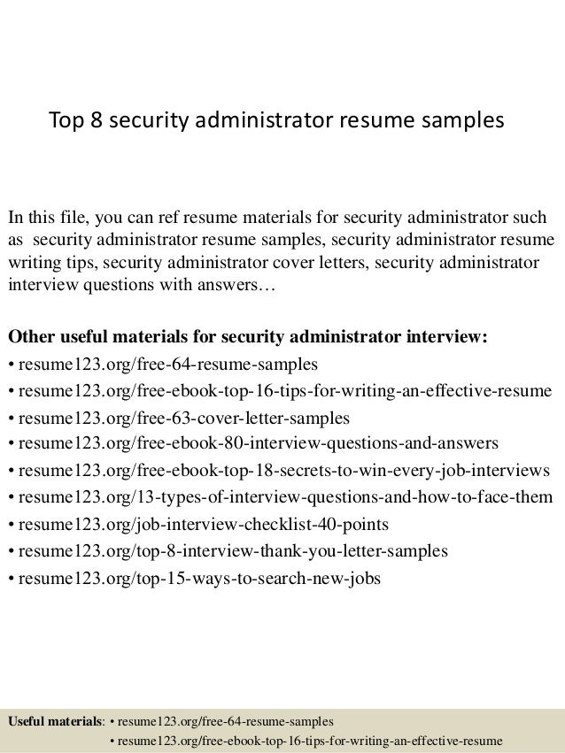 Marvelous Top 8 Security Administrator Resume Samples In This File, You Can Ref  Resume Materials For ...