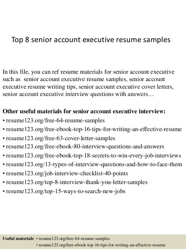 Top 8 Senior Account Executive Resume Samples In This File, You Can Ref  Resume Materials ...  Senior Executive Resume Examples