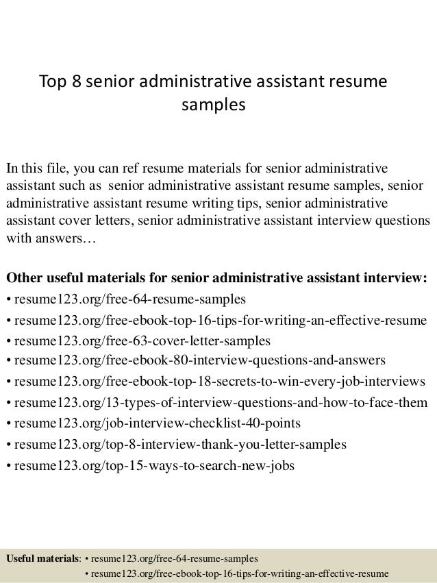 top 8 senior administrative assistant resume samples in this file you can ref resume materials. Resume Example. Resume CV Cover Letter