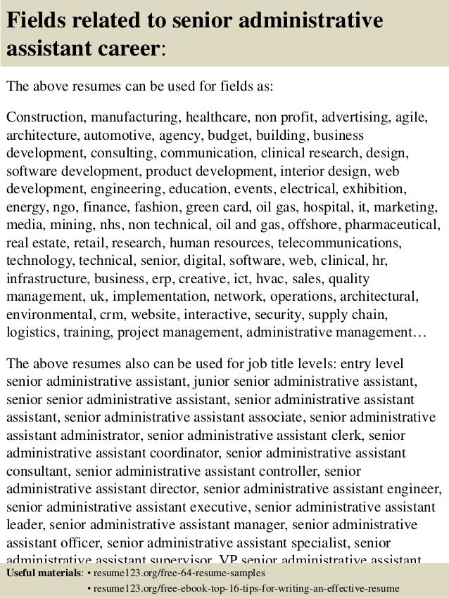 16 fields related to senior administrative assistant