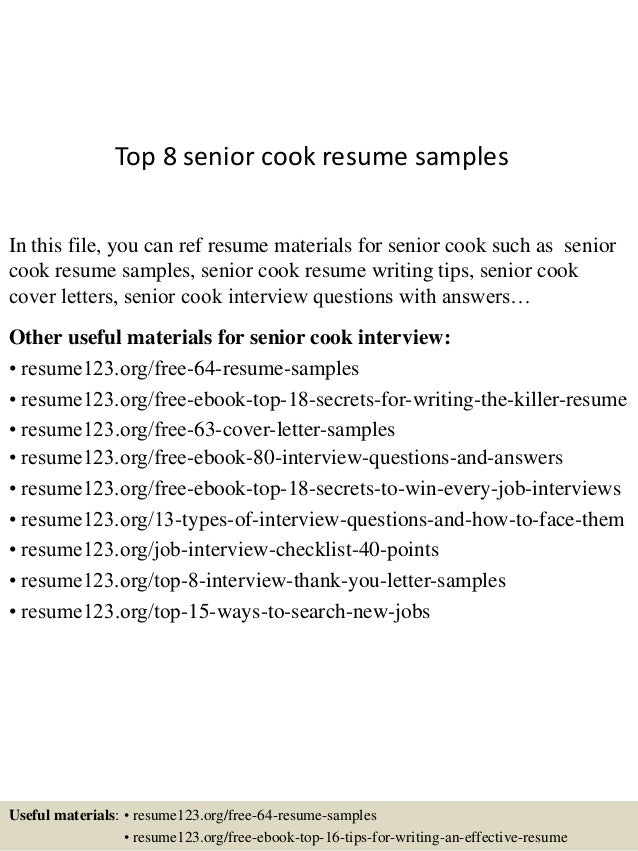 top-8-senior-cook-resume-samples-1-638.jpg?cb=1432888236