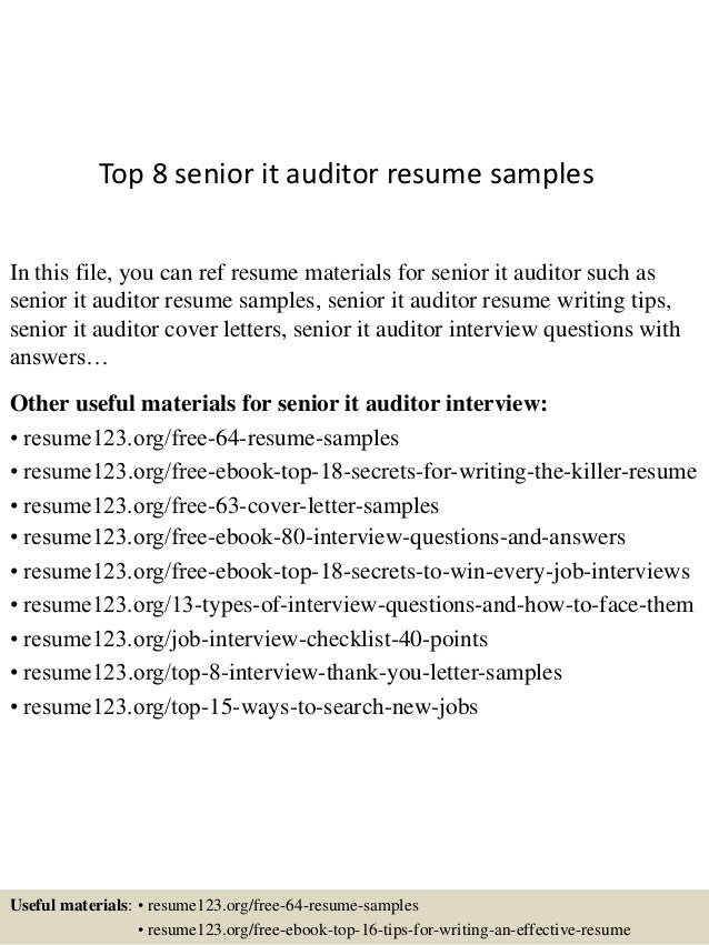 Wonderful Top 8 Senior It Auditor Resume Samples In This File, You Can Ref Resume  Materials ... For It Auditor Resume