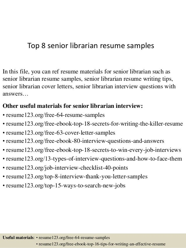 top 8 senior librarian resume samples in this file you can ref resume materials for - Librarian Resume Sample