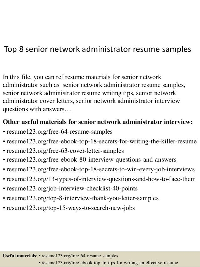 Top 8 Senior Network Administrator Resume Samples In This File, You Can Ref  Resume Materials ...
