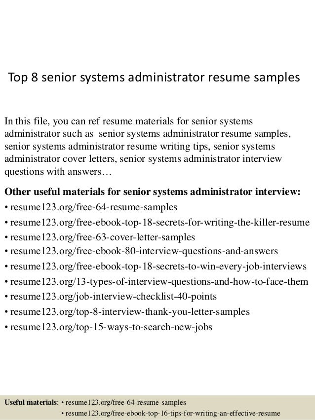 Top 8 Senior Systems Administrator Resume Samples