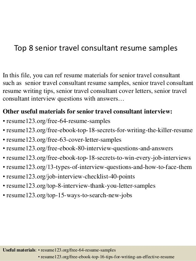 top 8 senior travel consultant resume samples