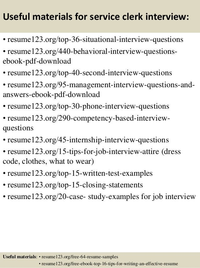 Useful materials for service clerk interview: • resume123.org/top-36-situational-interview-questions • resume123.org/440-b...