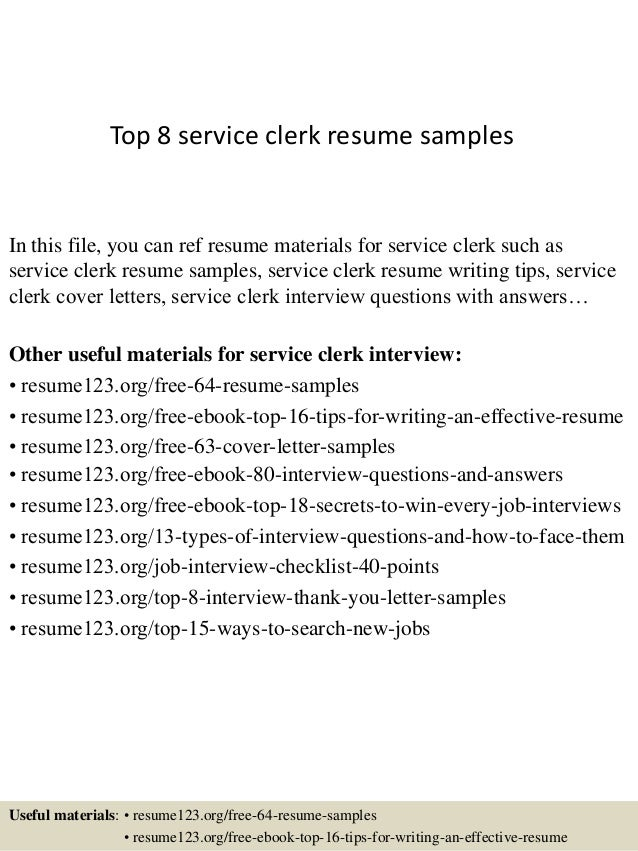 Top 8 service clerk resume samples In this file, you can ref resume materials for service clerk such as service clerk resu...