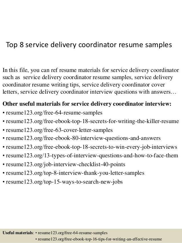 top 8 service delivery coordinator resume sles