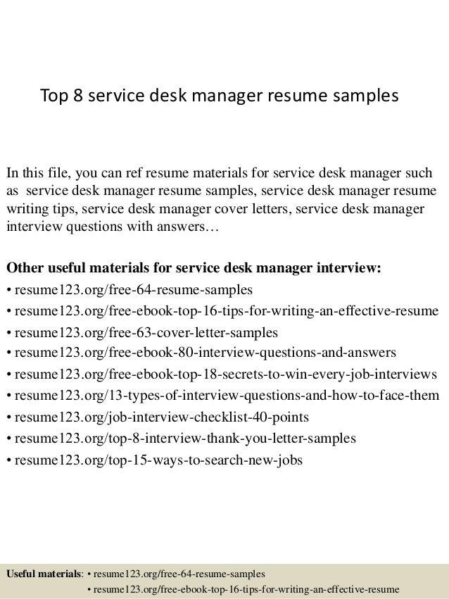 Top 8 Service Desk Manager Resume Samples