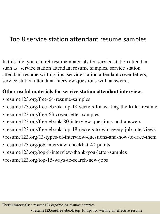 top 8 service station attendant resume sles