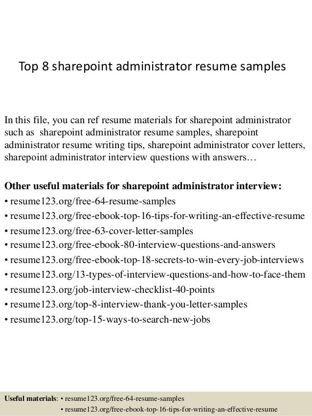 Delightful Top 8 Sharepoint Administrator Resume Samples In This File, You Can Ref  Resume Materials For ...