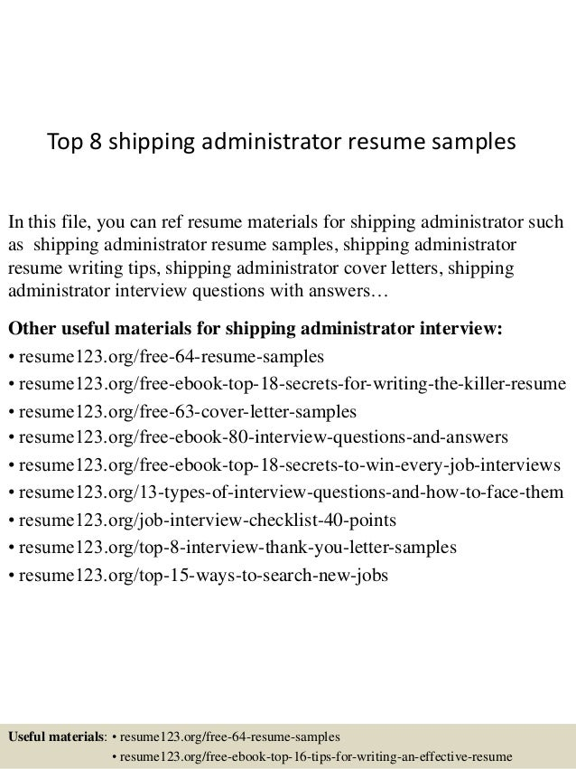 Top 8 shipping administrator resume samples