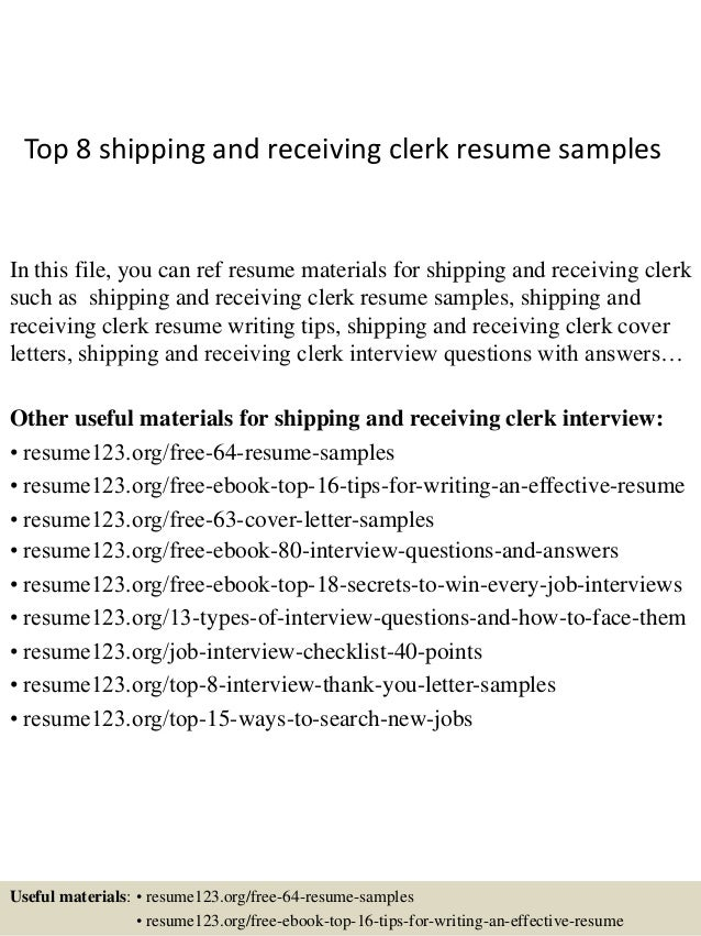 Top 8 Shipping And Receiving Clerk Resume Samples In This File You Can Ref