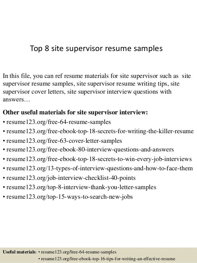Resume Site builder Top 8 Site Supervisor Resume Samples In This File You Can Ref Resume Materials For