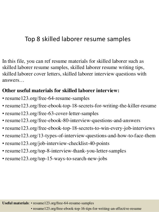 Top 8 Skilled Laborer Resume Samples In This File You Can Ref Materials For