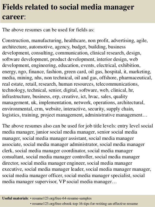 16 fields related to social media manager career the above resumes - Social Media Manager Resume Sample