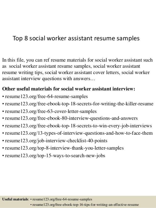 Top 8 Social Worker Assistant Resume Samples