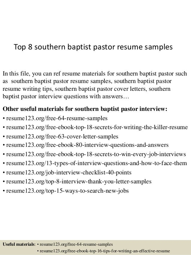 Top 8 Southern Baptist Pastor Resume Samples In This File, You Can Ref  Resume Materials ...  Pastor Resume Samples