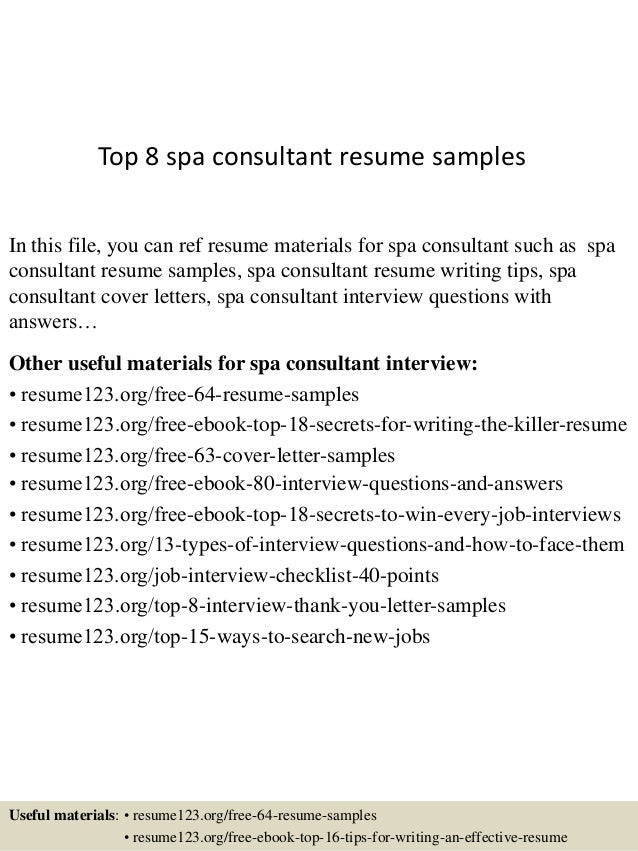 Captivating Top 8 Spa Consultant Resume Samples In This File, You Can Ref Resume  Materials For ...