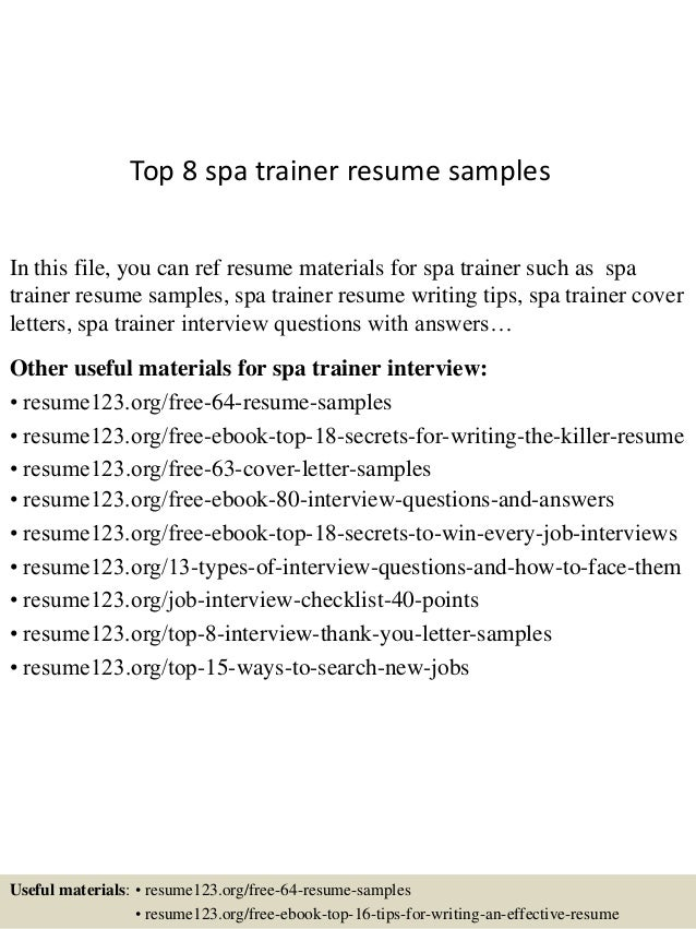 top 8 spa trainer resume samples in this file you can ref resume materials for training resume samples