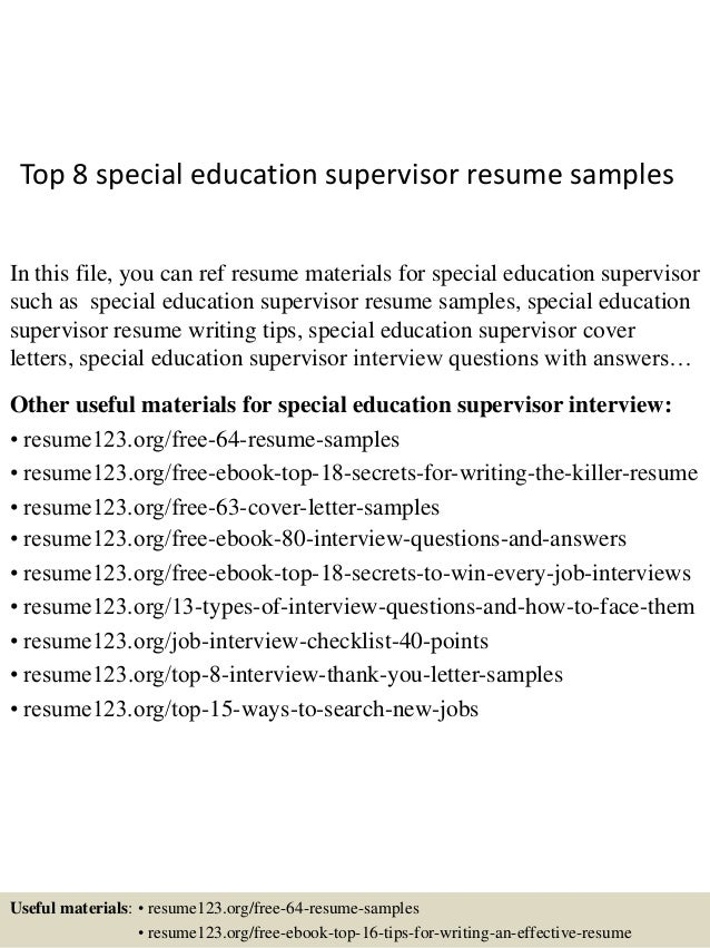 Top 8 Special Education Supervisor Resume Samples In This File You Can Ref Materials
