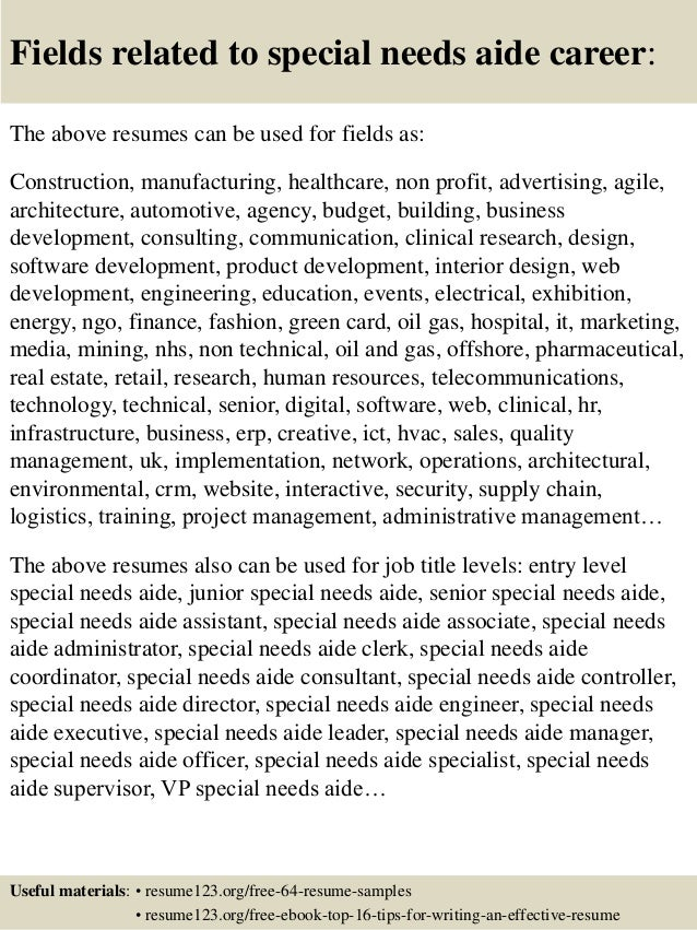 16 fields related to special needs aide career the above resumes