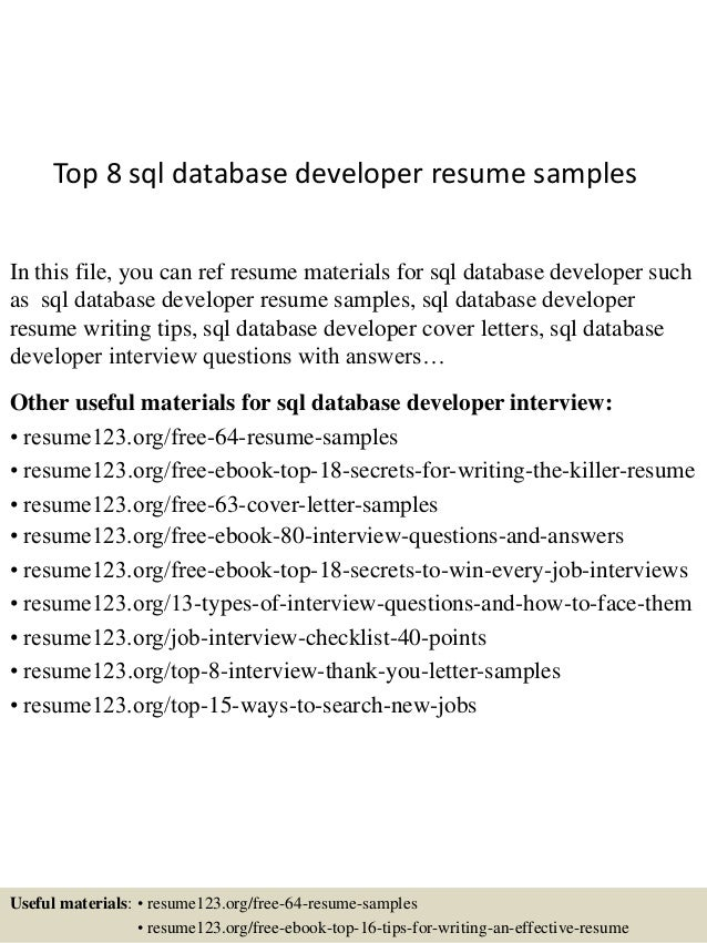 Top 8 Sql Database Developer Resume Samples In This File, You Can Ref Resume  Materials ...