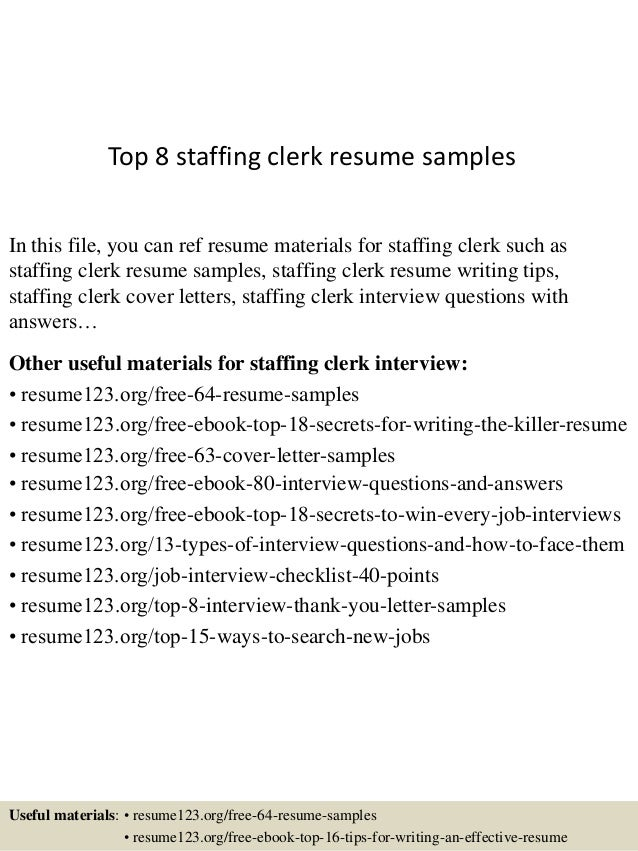 Top 8 Staffing Clerk Resume Samples In This File, You Can Ref Resume  Materials For ...