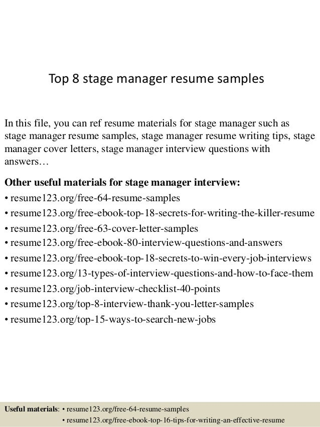 Top 8 stage manager resume s&les In this file you can ref resume materials for ...