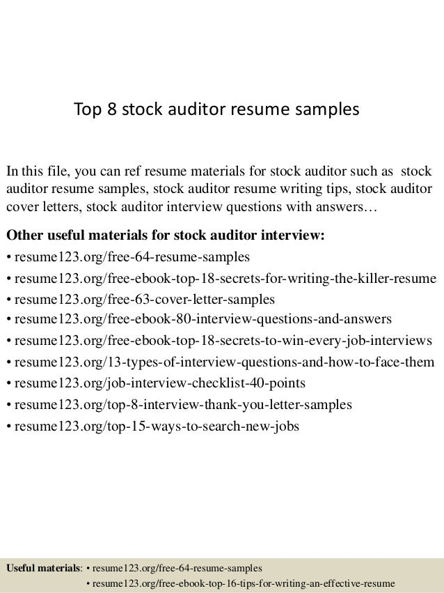Top 8 Stock Auditor Resume Samples In This File, You Can Ref Resume  Materials For ...  Auditor Resume Sample