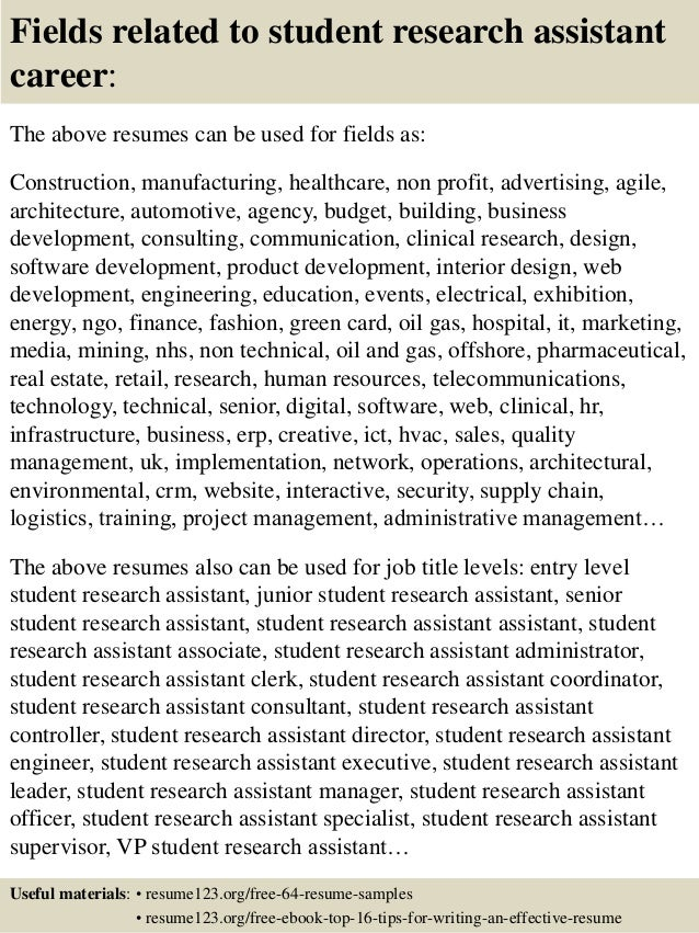 ... 16. Fields Related To Student Research Assistant ...  Research Assistant Resume Sample