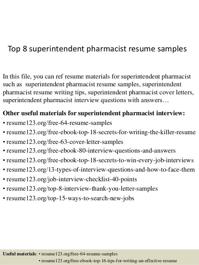 Superb Top 8 Superintendent Pharmacist Resume Samples In This File, You Can Ref  Resume Materials For ...