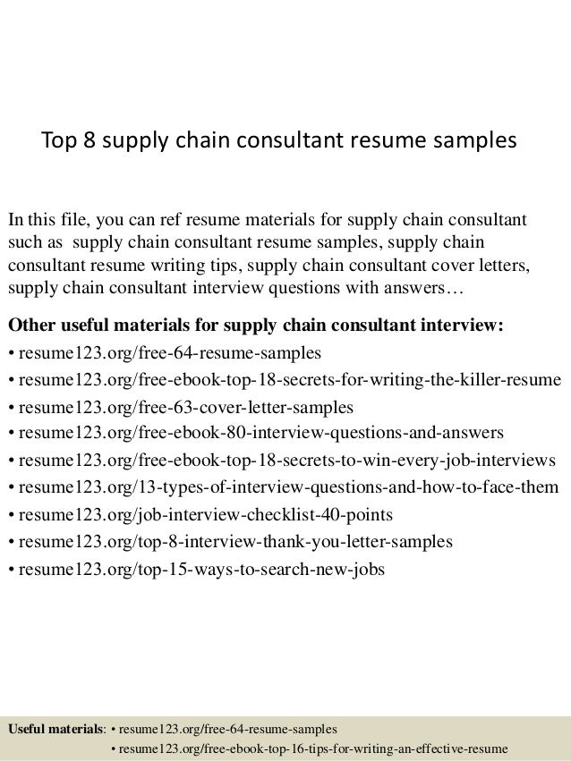 Top 8 Supply Chain Consultant Resume Samples In This File, You Can Ref  Resume Materials ...  Supply Chain Resume Sample