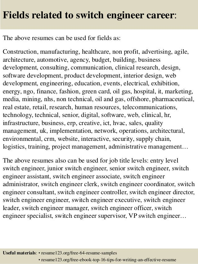 16 fields related to switch engineer - Switch Engineer Sample Resume